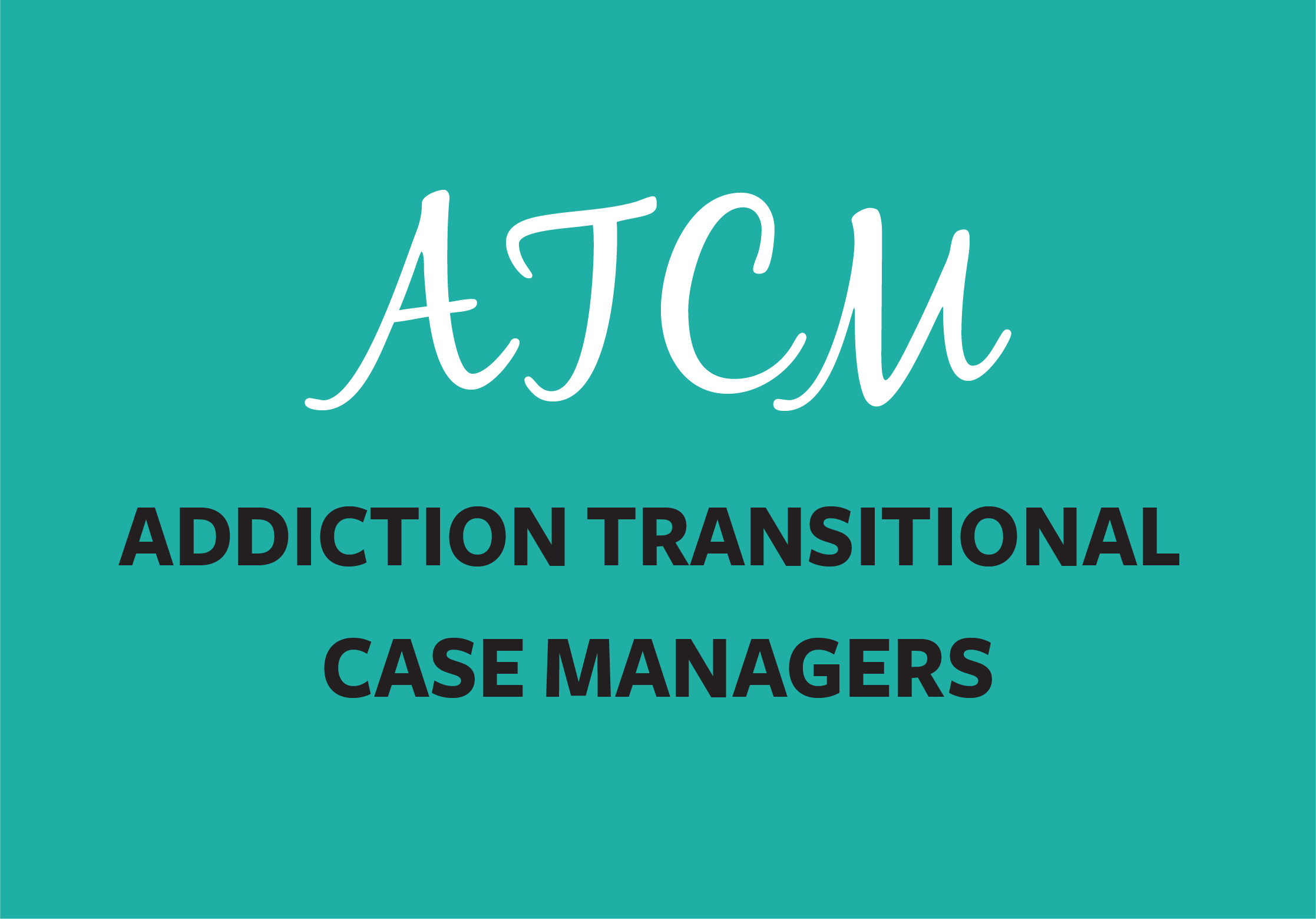 Link to Addiction Transitional Case Managers page