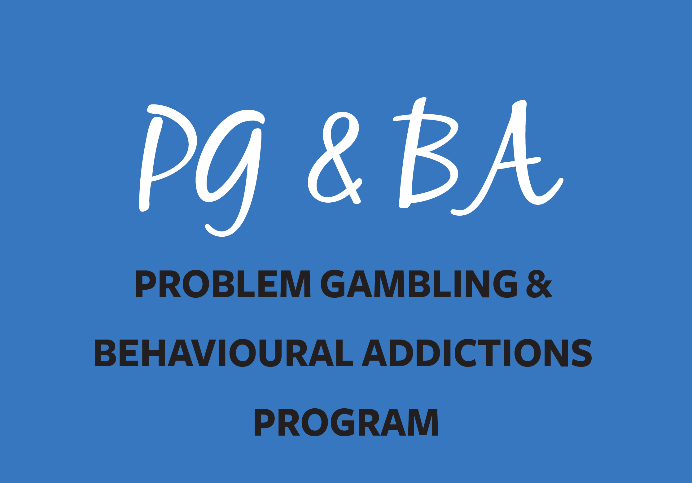 Link to Problem Gambling & Behavioural Addictions Program page
